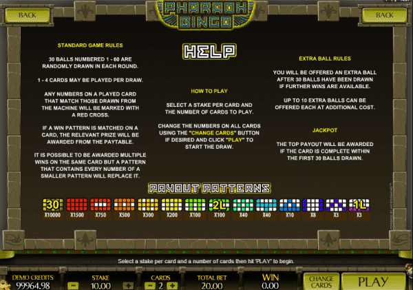 the picture shows you the rules and payouts of the Pharaoh Bingo